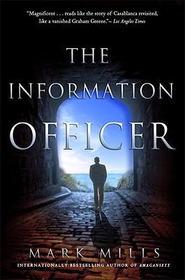The Information Officer - Mills, Mark
