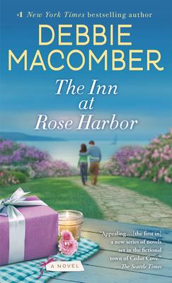 The Inn at Rose Harbor: A Rose Harbor Novel - Macomber, Debbie