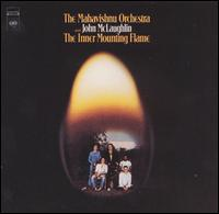 The Inner Mounting Flame - The Mahavishnu Orchestra