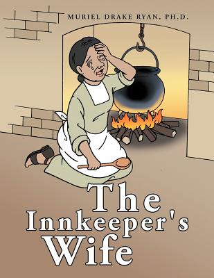 The Innkeeper's Wife - Ryan Ph D, Muriel Drake