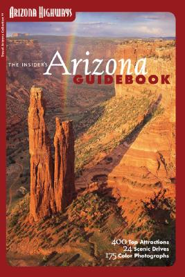 The Insider's Arizona Guidebook - Mitchell, David N