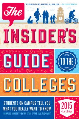 The Insider's Guide to the Colleges - Yale Daily News