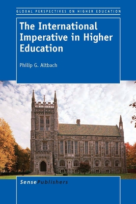 The International Imperative in Higher Education - Altbach, Philip G