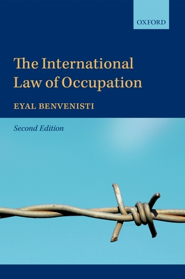 The International Law of Occupation - Benvenisti, Eyal