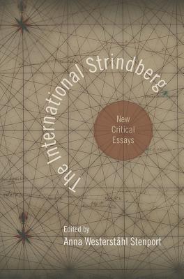 The International Strindberg - Stenport, Anna Westerstahl