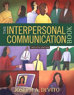 The Interpersonal Communication Book - DeVito, Joseph