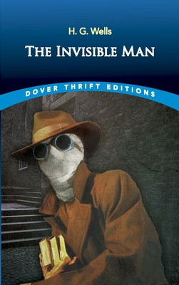 The Invisible Man - Wells, H G