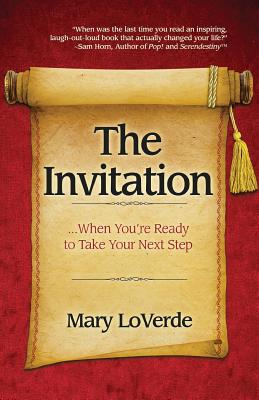 The Invitation: When You're Ready to Take Your Next Step - Loverde, Mary