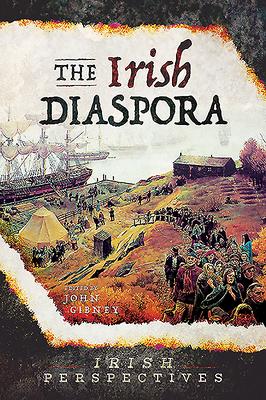 The Irish Diaspora - Gibney, John (Editor)