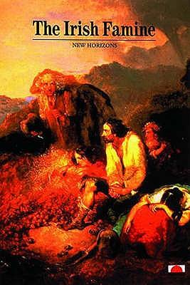 The Irish Famine - Gray, Peter