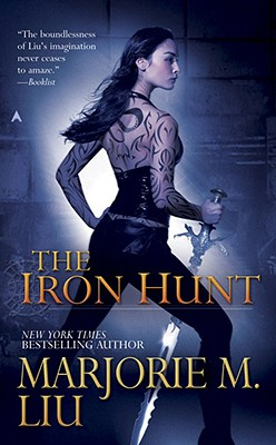 The Iron Hunt - Liu, Marjorie M