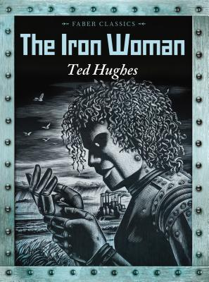 The Iron Woman - Hughes, Ted