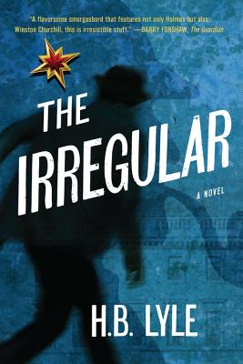 The Irregular: A Different Class of Spy - Lyle, H B