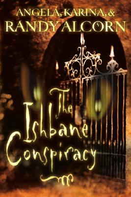 The Ishbane Conspiracy - Alcorn, Angela, and Alcorn, Karina, and Alcorn, Randy