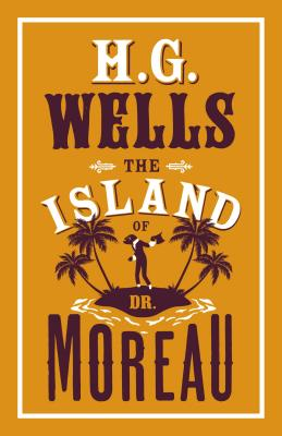 The Island of Dr Moreau - Wells, H. G.
