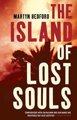 The Island of Lost Souls - Bedford, Martyn