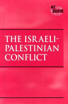 The Israeli-Palestinian Conflict - Boaz, John (Editor)