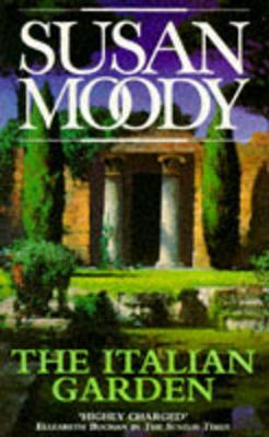 The Italian Garden - Moody, Susan