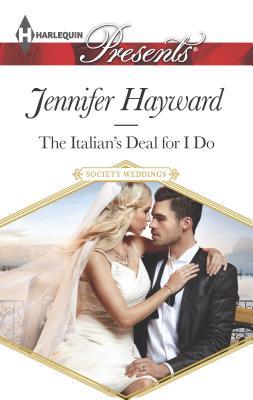 The Italian's Deal for I Do - Hayward, Jennifer
