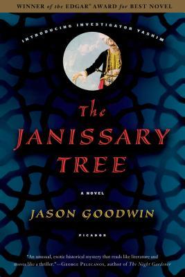The Janissary Tree - Goodwin, Jason