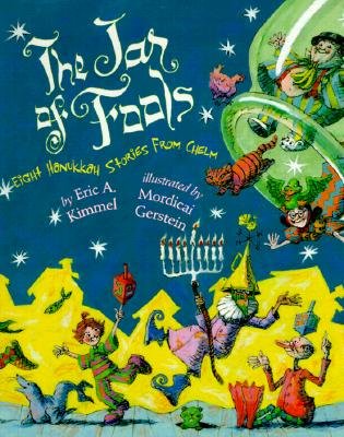 The Jar of Fools: Eight Hanukkah Stories from Chelm - Kimmel, Eric A