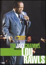 The Jazz Channel Presents Lou Rawls -