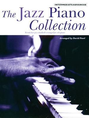 The Jazz Piano Collection: Intermediate/Advanced - Pearl, David
