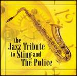 The Jazz Tribute to Sting and the Police