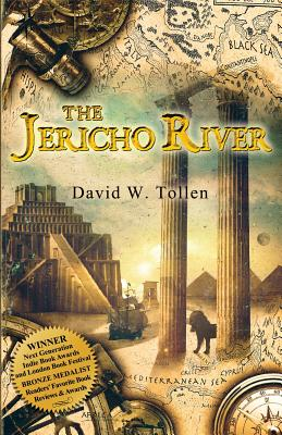 The Jericho River: An Adventure Through History and a Tool for Teachers - Tollen, David W