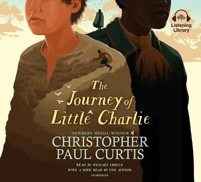 The Journey of Little Charlie - Curtis, Christopher Paul (Read by)