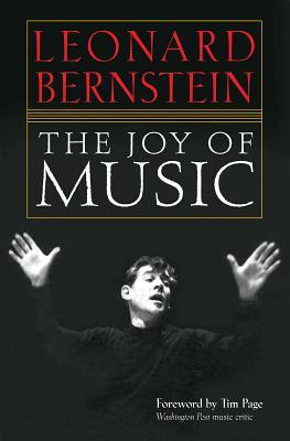 The Joy of Music - Bernstein, Leonard (Composer)