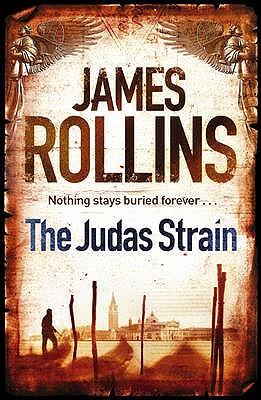 The Judas Strain - Rollins, James
