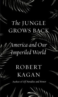 The Jungle Grows Back - Kagan, Robert
