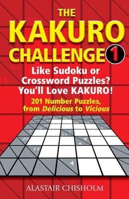 The Kakuro Challenge 1 - Chisholm, Alastair