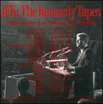 The Kennedy Tapes: Original Speeches of the Presidential Years, (1960-1963)