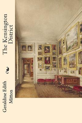 The Kensington District - Mitton, Geraldine Edith