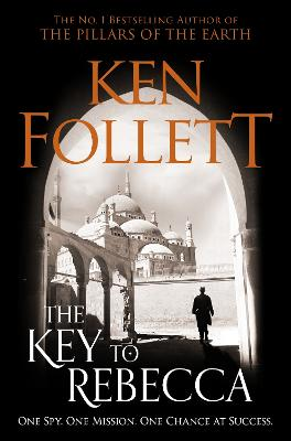 The Key to Rebecca - Follett, Ken