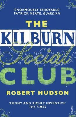 The Kilburn Social Club - Hudson, Robert