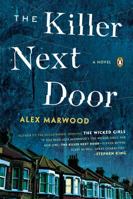 The Killer Next Door - Marwood, Alex