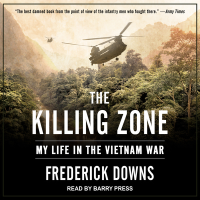 the killing zone my life in the vietnam war The killing zone my life in the vietnam war the vietnam war is truly one of the most unique wars ever fought by the unites states of by any country it was never officially declared a war (knowll, 3).