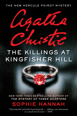 The Killings at Kingfisher Hill: The New Hercule Poirot Mystery - Hannah, Sophie