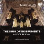The King of Instruments: A Voice Reborn