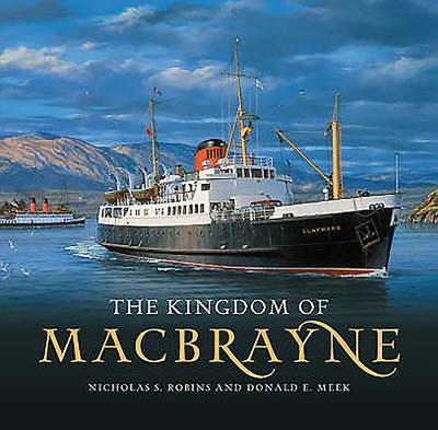 The Kingdom of MacBrayne - Meek, Donald E., and Robins, Nicholas S.