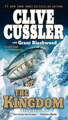 The Kingdom - Cussler, Clive, and Blackwood, Grant