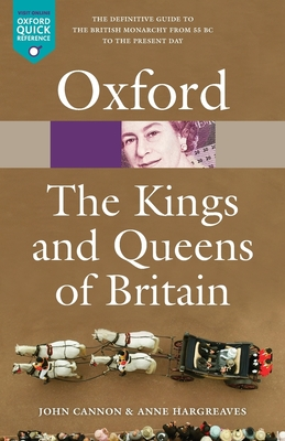 The Kings & Queens of Britain - Cannon, John, and Hargreaves, Anne