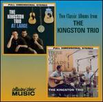 The Kingston Trio at Large/Here We Go Again! [Collectors' Choice]