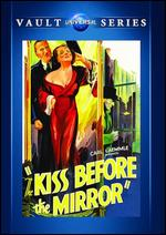 The Kiss Before the Mirror - James Whale