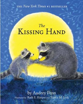 The Kissing Hand - Penn, Audrey
