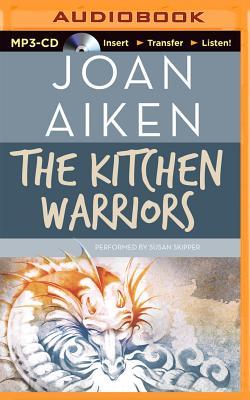 The Kitchen Warriors - Aiken, Joan