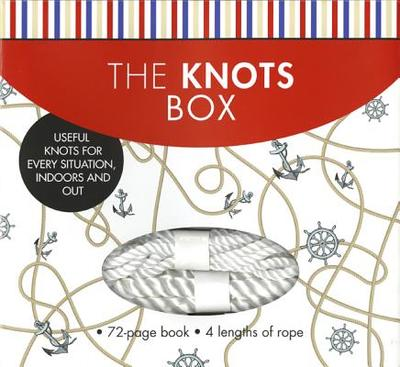 The Knots Box: Useful Knots for Every Situation, Indoors and Out - Verrill, A Hyatt